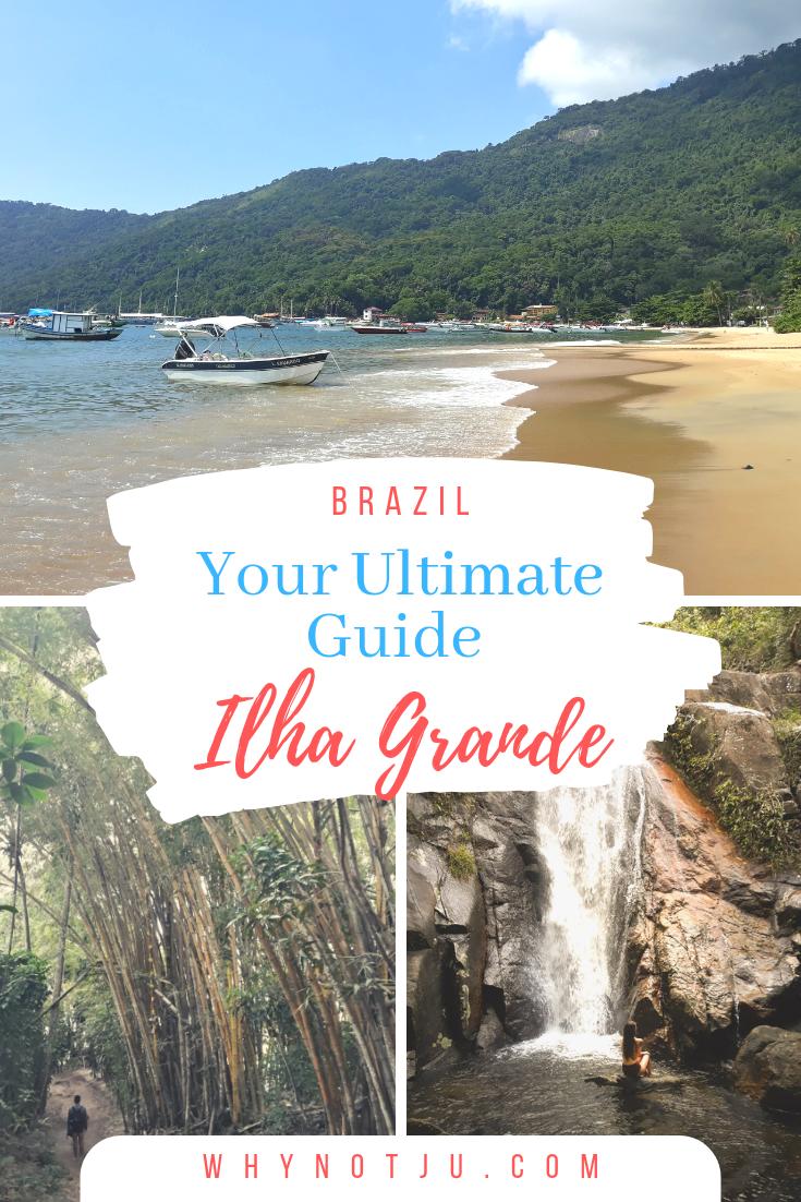Ulitmate Guide to Ilha Grande Brazil Rio de Janeiro