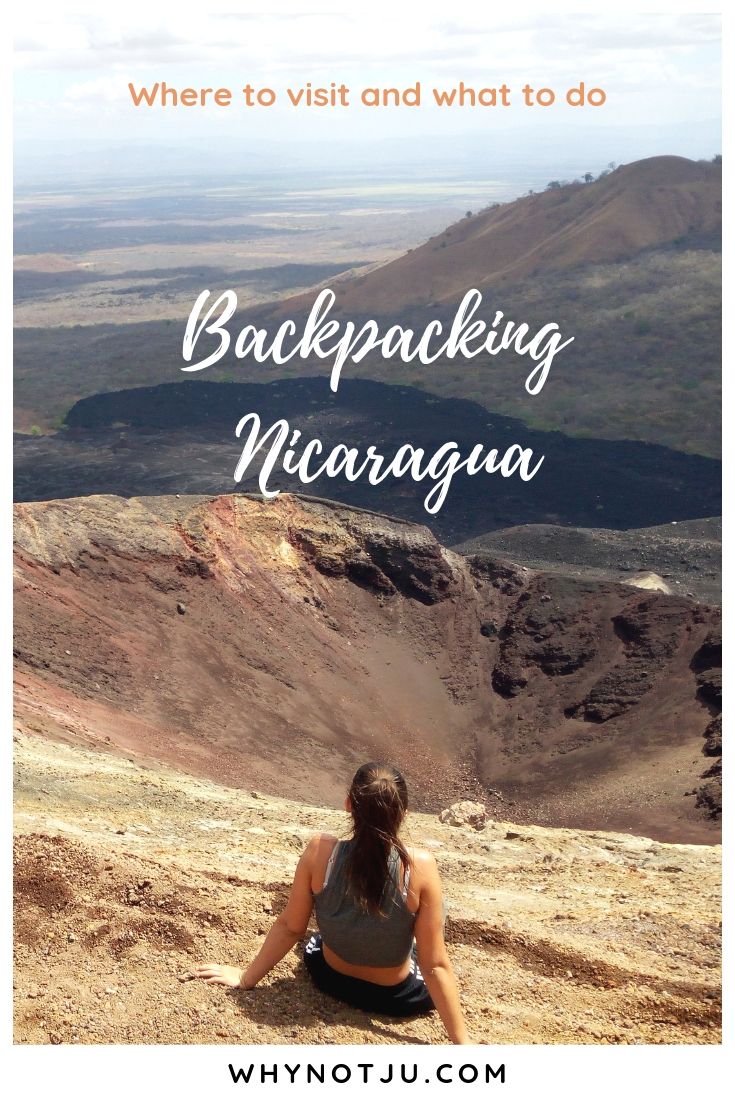 Backpacking in Nicaragua is an adventure! Here is information about 5 destinations you cannot miss, and what to do there. Volcanos, lakes, beaches and more. #nicaragua #backpacking #travel #centralamerica #adventure #volcano